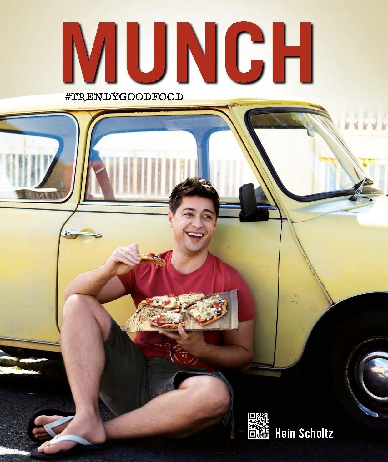 Munch - Hein Scholtz #TrendyGoodFood